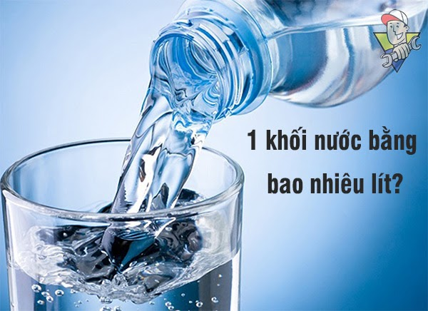 1 khối nước bằng bao lít