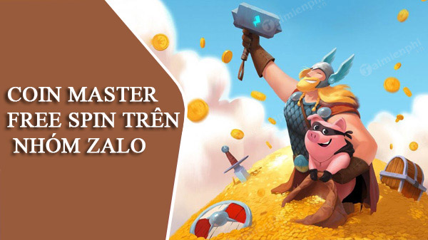 link-nhom-facebook-zalo-chay-spin-coin-master