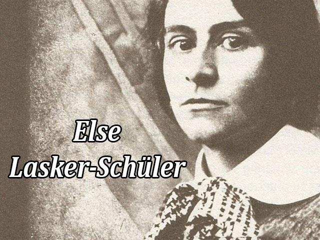 Else Lasker-Schüler nữ thi sĩ do thái