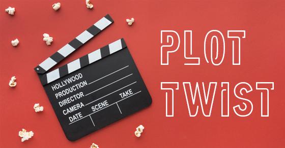 Plot Twist - Những tình huống khán giả rất khó để đoán được