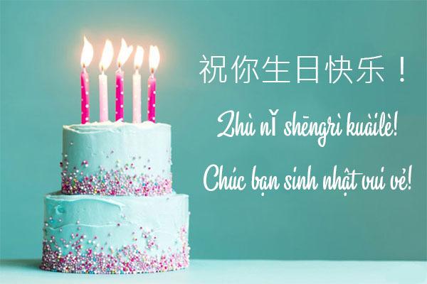 Tham khảo lời chúc mừng sinh nhật tiếng Trung hay nhất